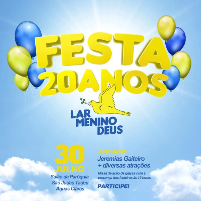 Festa de 20 anos do Lar Menino Deus
